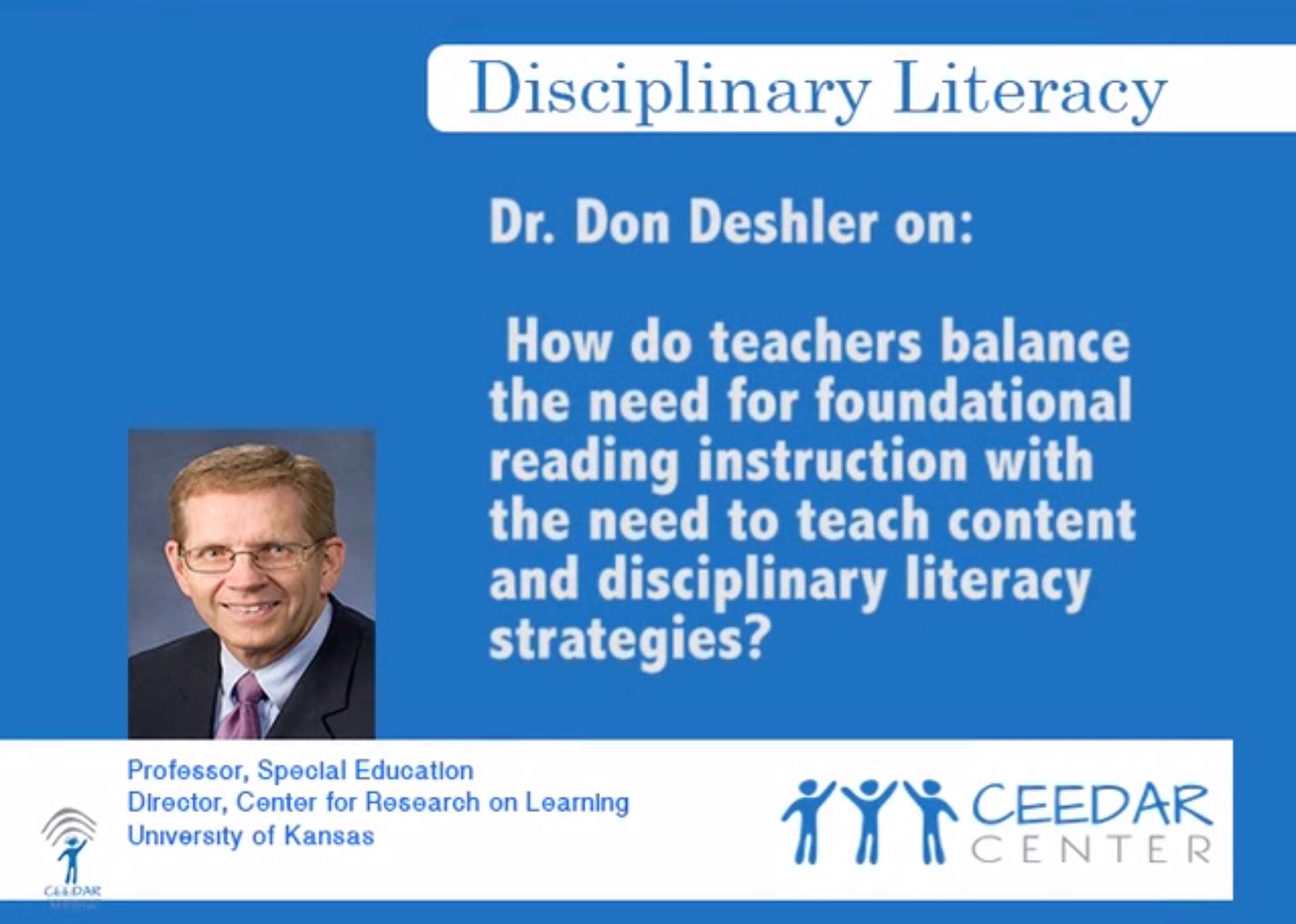 Dr. Don Deshler on Disciplinary Literacy Strategies