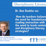 Dr. Don Deshler on content and disciplinary literacy strategies
