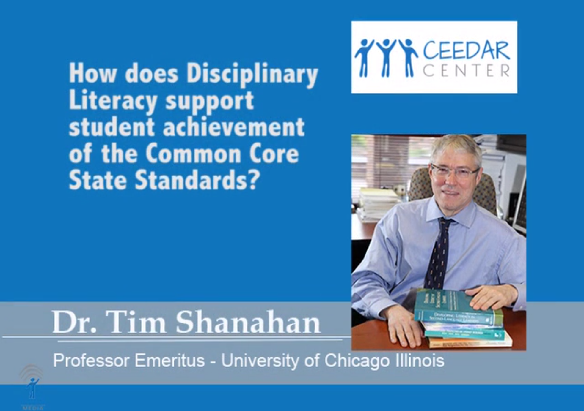Dr. Tim Shanahan on disciplinary literacy in support of the CCSS